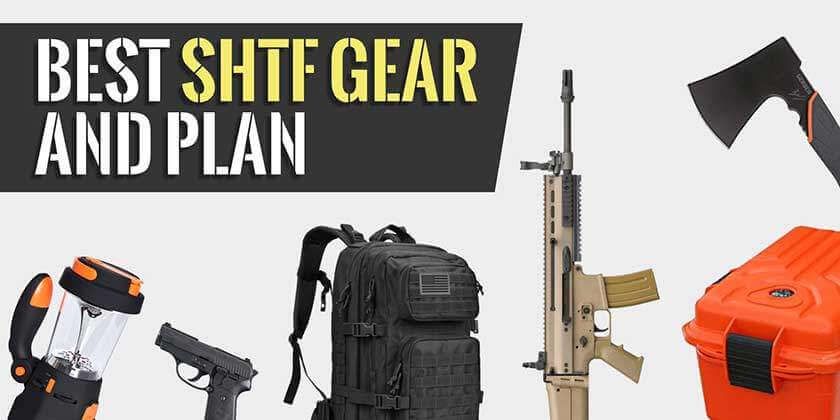 SHTF Gear List and Plan Review