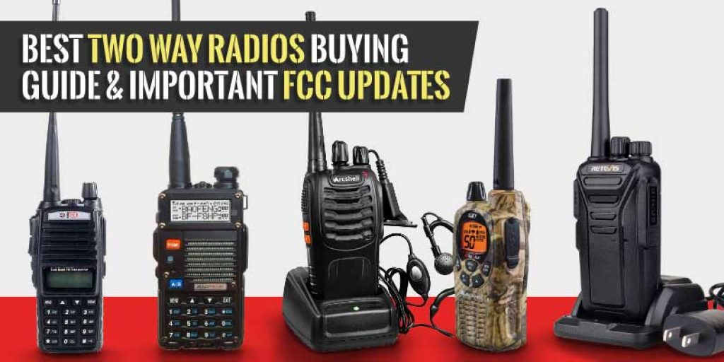 Two Way Radios Buying Guide and FCC Updates
