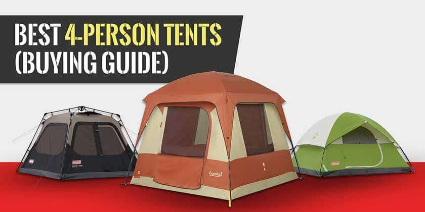 Best 4 Person Tents Buying Guide