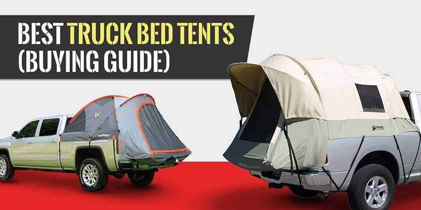 Best Truck Bed Tents Review