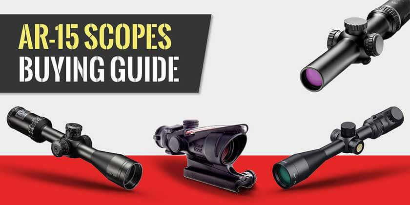Scope for AR-15s Buying Guide