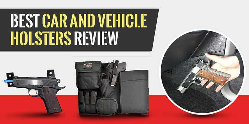 Car Holster Buying Guide