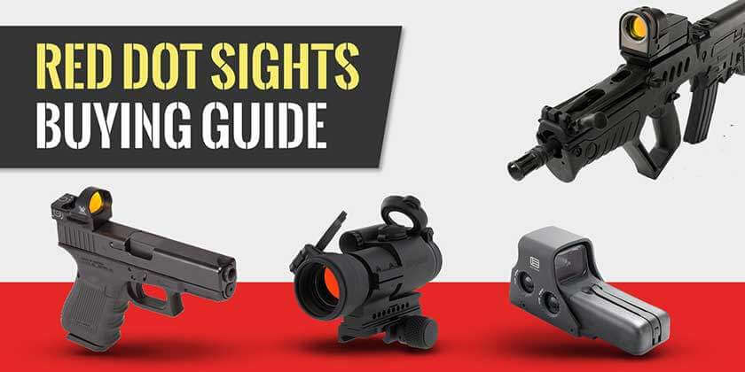 Red Dot Sight Reviews and Buying Guide