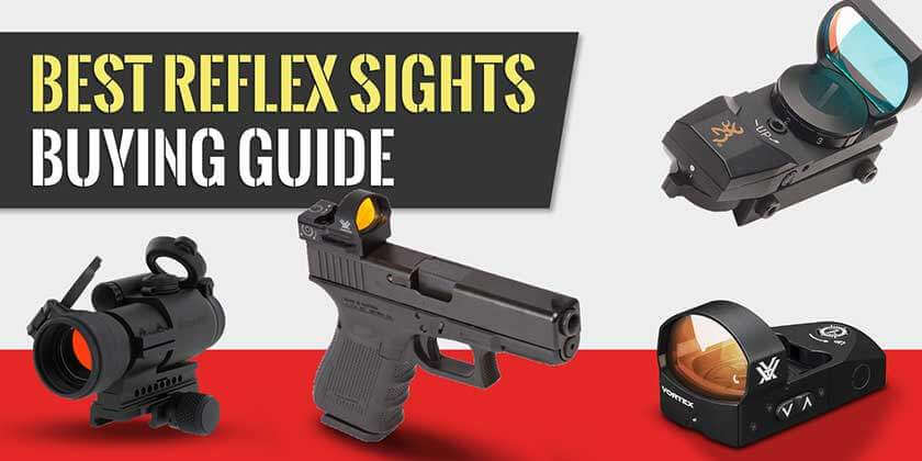 Reflex Sight Buying Guide