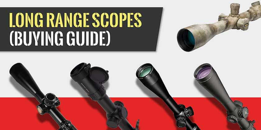 long range rifle scopes buying guide (top of page image)