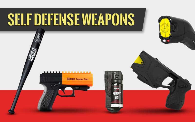 Some of the Best Self Defense Weapons