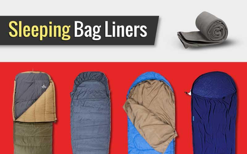 13 Best Sleeping Bag Liners In 2020